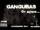 GanGuBaS От души kHz RECORDZ