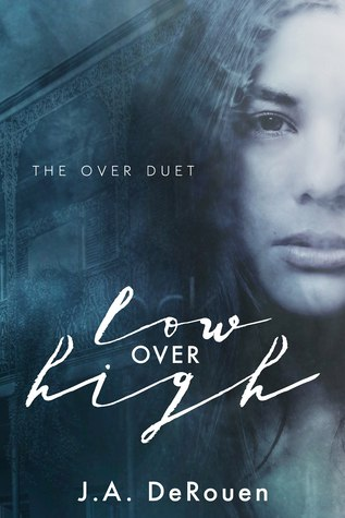 Low Over High (Over Duet #1)