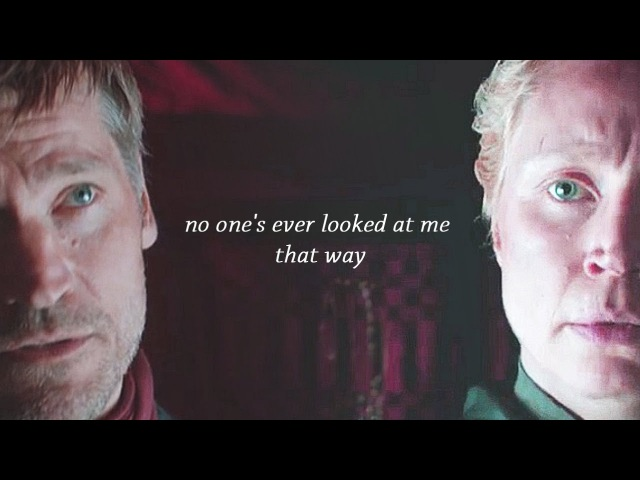 No one's ever looked at me that way Jaime Brienne