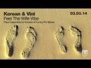 Korean Vini Feel The Wife Vibe Paul Oakenfold Remix