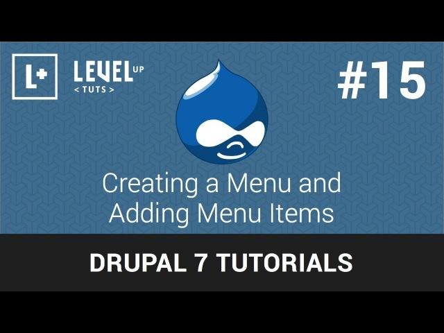 Drupal Tutorials 15 - Creating a Menu and Adding Menu Items