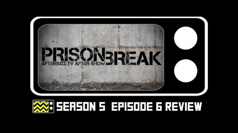 Prison Break Season 5 Episode 6 Review w Vaun Wilmott AfterBuzz TV