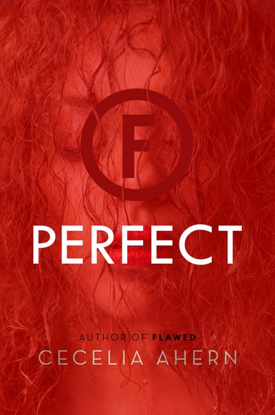 Perfect (Flawed #2)