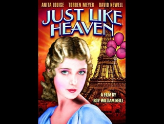 Just Like Heaven (1930) incomplet  Anita Louise, David Newell, Yola d'Avril