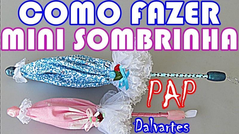 MINI SOMBRINHA PASSO A PASSO