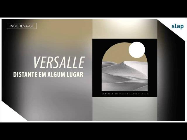 Versalle - Marte (Álbum Distante em Algum Lugar) [Áudio Oficial]