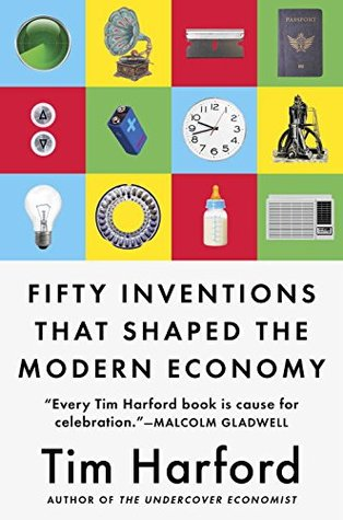 Fifty Inventions That Shaped th - Tim Harford (1)