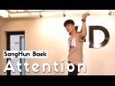 Charlie Puth - Attention / SangHun Baek Choreography (DPOP Studio)