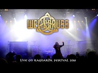 WELICORUSS - Live on Ragnarök Festival 2016 (FULL SHOW)