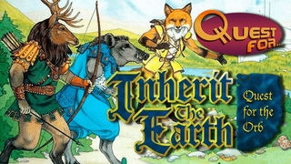 Обзор игры Inherit the Earth: Quest for the Orb - Quest for