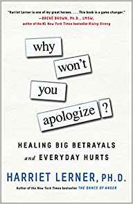 Why Won't You Apologize?: Healing Big Betrayals and Everyday Hurts (Preview)