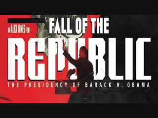Падение республики | Fall of the Republic: The Presidency of Barack Obama (2009)