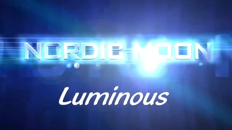 NORDIC MOON - Luminous [Promo]720p