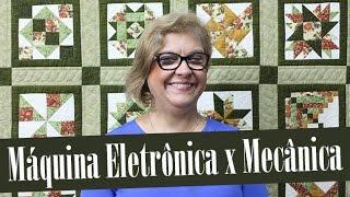 Máquina de Costura Eletrônica x Mecânica Ana Cosentino Patchwork Sem Segredos 38