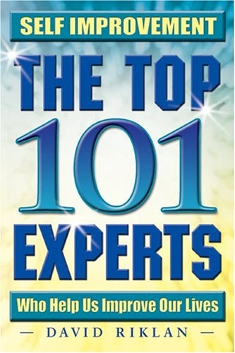 Self Improvement The Top 101 Experts Who Help Us Improve