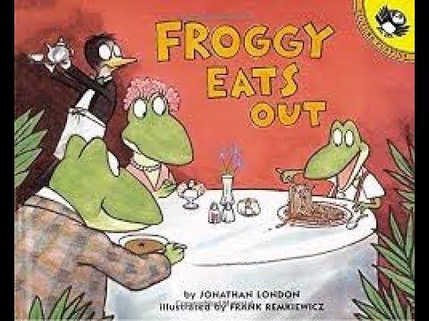 Froggy Eats Out Written by Jonathan London Read by SUPER BooKBoY