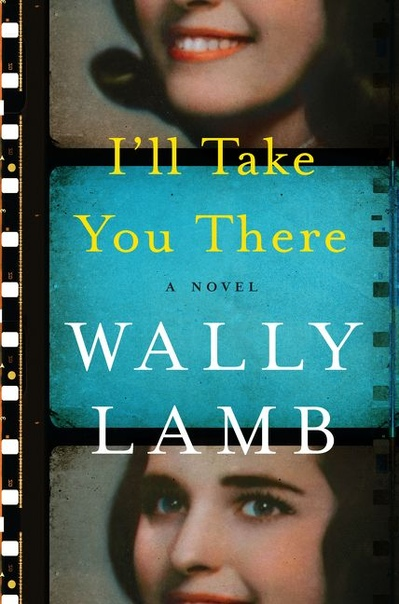 I'll Take You There - Wally Lamb