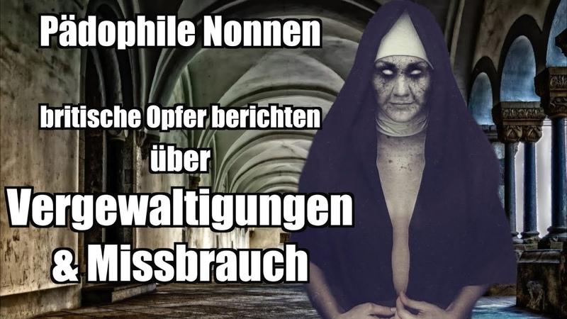 Pädophile Nonnen britische Opfer berichten über Missbrauch
