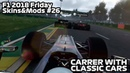 CAREER MODE WITH CLASSIC CARS?!?! YES IT'S POSSIBLE! - F1 2018 Friday Skins/Mods 26