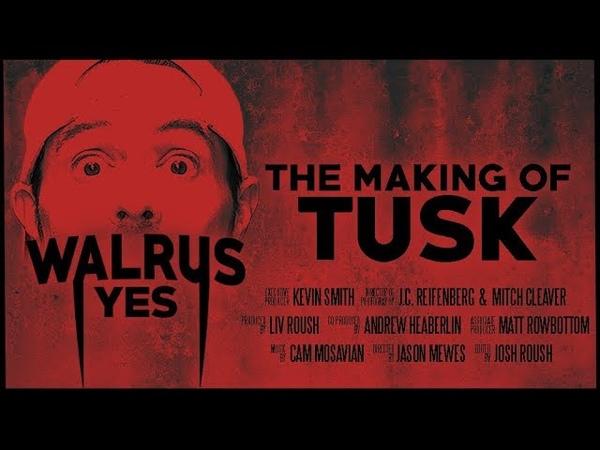 Walrus Yes: Создание Бивня | Walrus Yes: The Making of Tusk