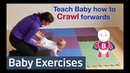 How to Teach Baby to Crawl 👶💪❤️ Baby Exercises 6-9 Months - Baby Activities, Baby Development