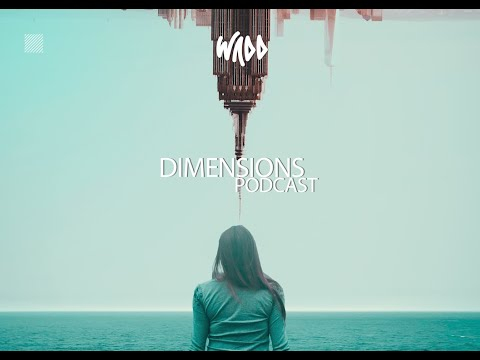 WADD - Dimensions Podcast Episode 001