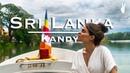 Kandy Travel Guide Sri Lanka's Cultural Gem
