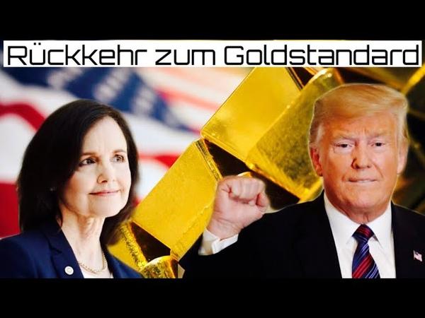 Der Plan geht auf Trump nominiert Goldstandard Befürworterin