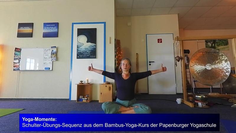 Schulter Übungs Sequenz aus dem Bambus Yoga