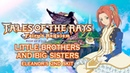 SUBBED Tales of the Rays Eleanor s 2nd Skit Little Brothers and Big Sisters