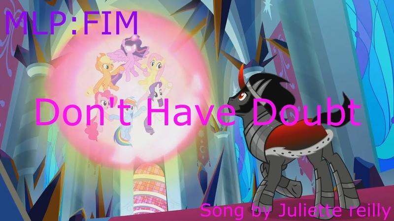 MLP FIM Don't Have Doubt PMV