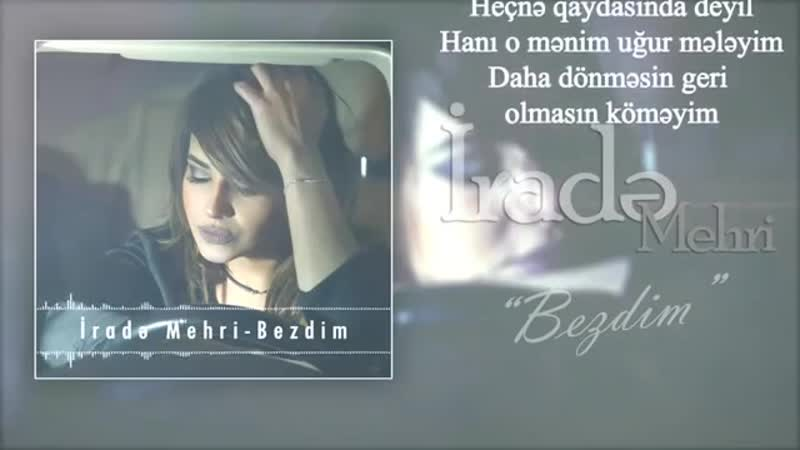 Irade Mehri - Bezdim (Official Audio).mp4