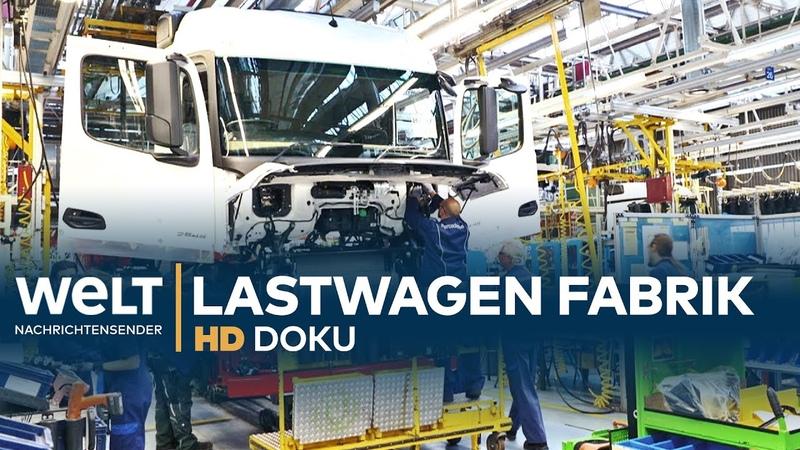 DOKU Die größte LKW Fabrik der Welt Mercedes Benz Lastwagen