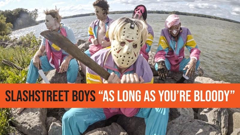 SLASHSTREET BOYS - AS LONG AS YOURE BLOODY (BACKSTREET BOYS PARODY)