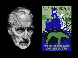 Christopher Lee reads The Hound of Death and Other Stories by Agatha Christie