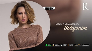Lola Yuldasheva - Bolajonim (official music)