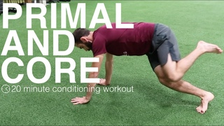 PRIMAL MOVEMENT AND CORE WORKOUT CHALLENGE 20 minute conditioning circuit Human 2.0