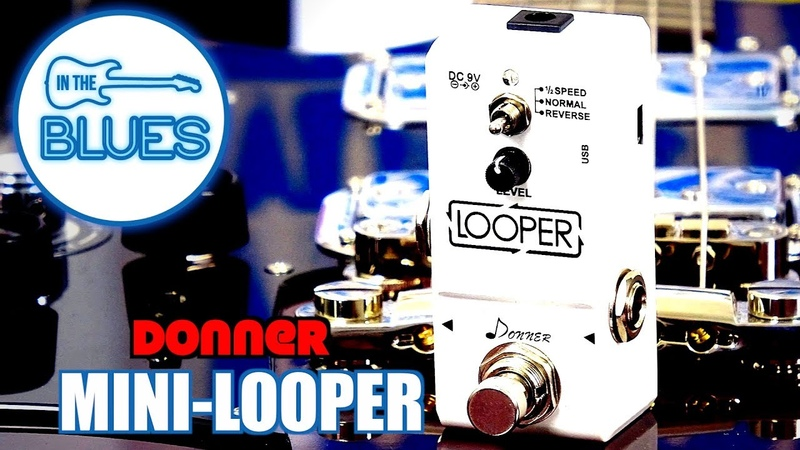 Donner Looper Pedal (How to use it and playing demonstration)