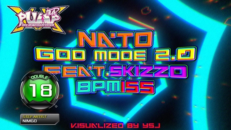 PUMP IT UP XX God Mode 2 0 갓 모드 2 0 feat Skizzo D18