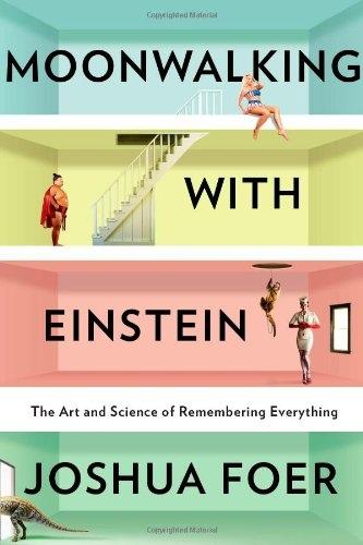 Joshua Foer] Moonwalking with Einstein  The Art a