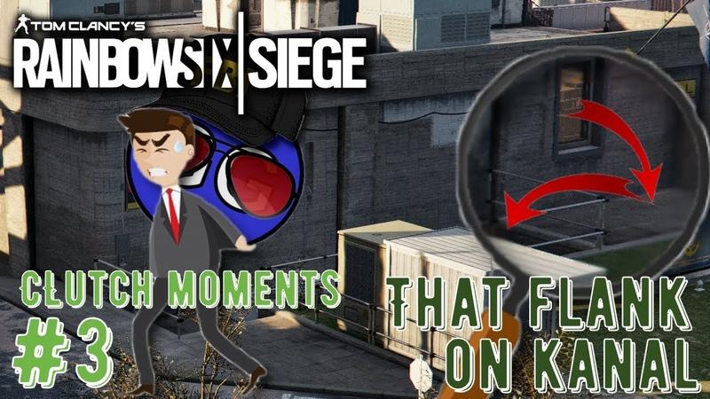 Новый обход с фланга на карте Канал Когда ты остался один против команды противника Клатч моменты 3 Rainbow Six Siege