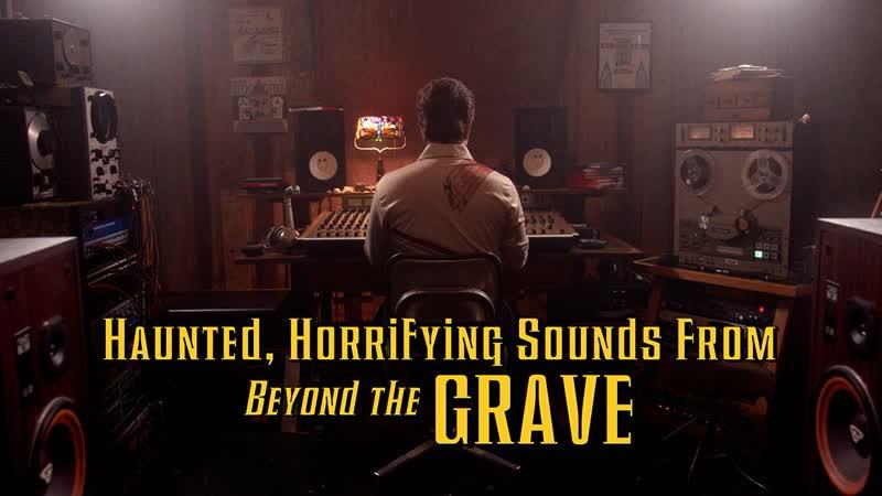 Страшные ужасающие звуки из могилы Haunted Horrifying Sounds from Beyond the Grave (2018)[RUS_datynet]