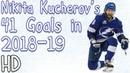 Nikita Kucherov's 41 Goals in 2018 19 HD