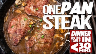 ONE PAN STEAK DINNER ON THE TABLE IN UNDER 30 MINUTES! | SAM THE COOKING GUY