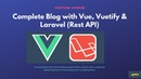 Vue Vuetify Blog with Laravel REST API 1- Installing Vuetify