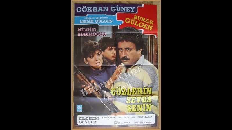 Gözlerin Sevda Senin Türk Filmi