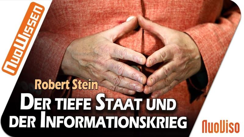 Der tiefe Staat und der Informationskrieg - Robert Stein