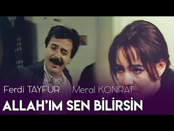 Allahım Sen Bilirsin (1989) - Ferdi Tayfur Meral Konrat