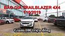 Báo giá T10/2019 Chevrolet Trailblazer 4x4 LTZ. Giảm 100 triệu, Voucher du lịch trị giá 50 triệu !