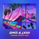 Idris & Leos - Прощай прости пока